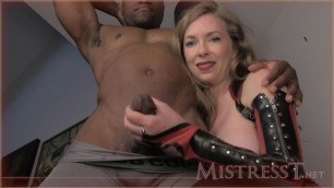 Mistress T - suck black cock for me